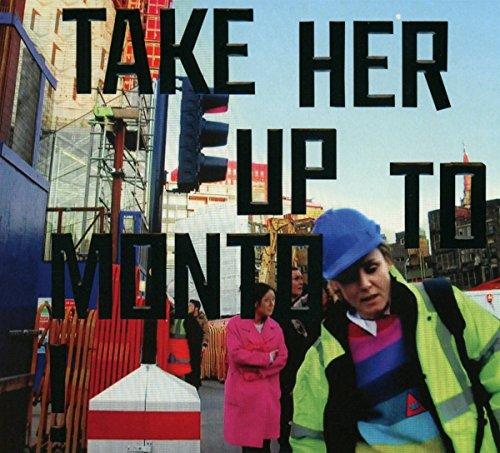 Take Her Up to Monto Nova Hängen