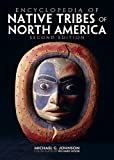 Encyclopedia of Native Tribes of North America - Michael G. Johnson
