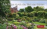 Eine Reise durch die Welt der Gärten Premiumkalender. Tischkalender 2020. Tageskalendarium Spiralbindung. Format 23 x 17 cm - Sabine Durdel-Hoffmann