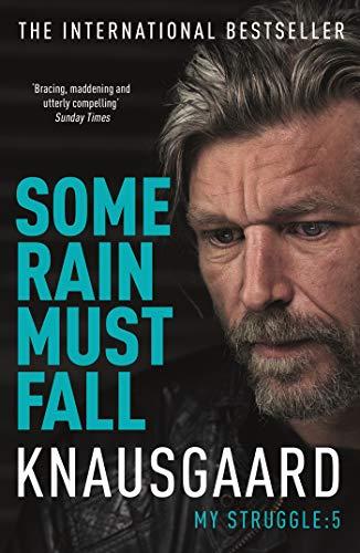 Some Rain Must Fall (My Struggle) por Karl Ove Knausgaard