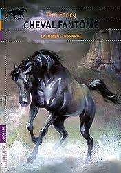 Cheval fantôme, Tome 7 : La jument disparue