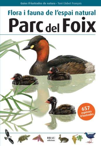 flora-i-fauna-de-lespai-natural-parc-del-foix-guies-illustrades-de-natura
