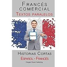 Francés comercial - Textos paralelos - Historias Cortas (Español - Francés)