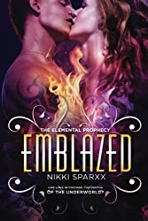 Emblazed: Volume 2 (The Elemental Prophecy)