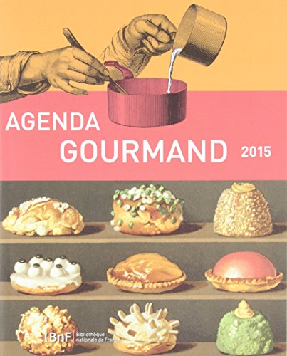 Agenda 2015 - agenda gourmand par Collectif