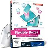Flexible Boxes - Das Praxis-Training - Eine Einführung in moderne Websites