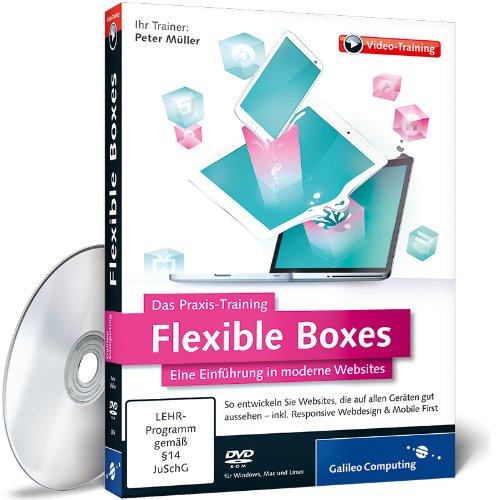 Flexible Boxes – Das Praxis-Training – Eine Einführung in moderne Websites