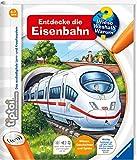 tiptoi® Entdecke die Eisenbahn (tiptoi® Wieso? Weshalb? Warum?, Band 17) - Inka Friese