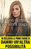 Non dirmi un'altra bugia (One Week Girlfriend Vol. 1)