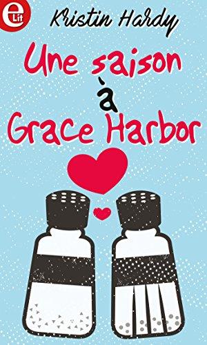 Une saison à Grace Harbor (E-LIT) par Kristin Hardy