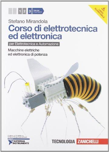 Corso di elettrotecnica ed elettronica. Per le Scuole superiori. Con CD-ROM. Con espansione online: 3