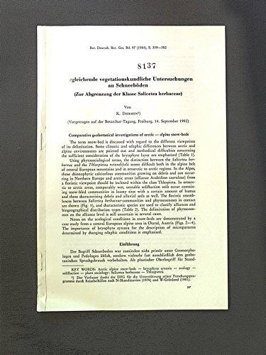 Vergleichende vegetationskundliche Untersuchungen an Schneeböden. (Zur Abgrenzung der Klasse Salicetea herbaceae). Sep.-Druck: Ber.Deutsch.Bot.Ges.Bd. 97, S. 359-382.