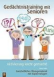 Gedächtnistraining mit Senioren – ganzheitliches Übungsmaterial mit Kopiervorlagen