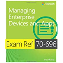 Exam Ref 70-696: Managing Enterprise Devices and Apps