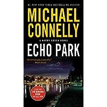 Echo Park (A Harry Bosch Novel, Band 12)