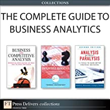 The Complete Guide to Business Analytics (Collection) (FT Press Operations Management)