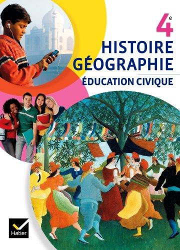 Histoire-Gographie Education civique 4e d. 2011 - Manuel de l'lve (format compact)