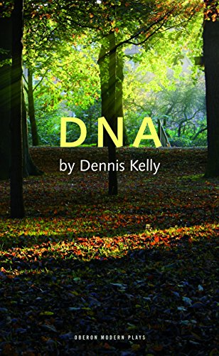DNA (Oberon Modern Plays) por Dennis Kelly