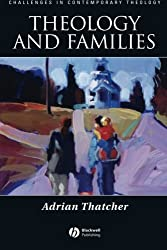 Theology and Families (Challenges in Contemporary Theology)