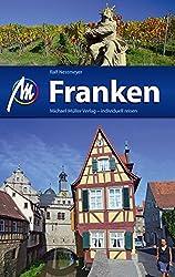 Franken: Reiseführer mit vielen praktischen Tipps.