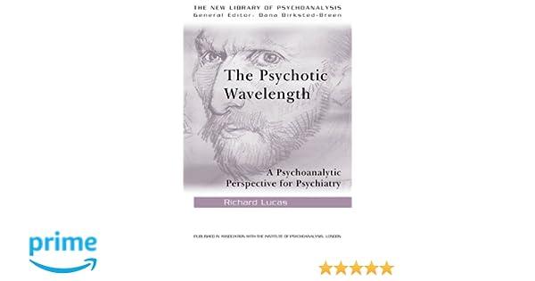 The Psychotic Wavelength (New Library of Psychoanalysis