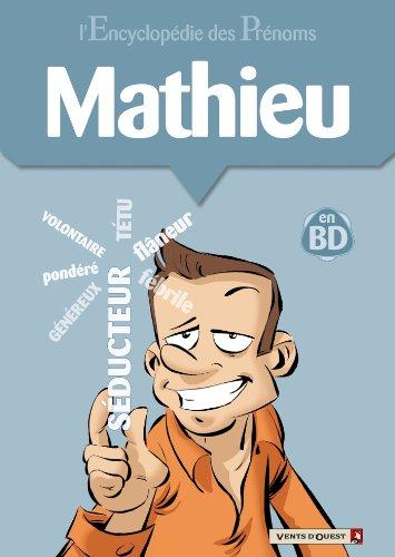 L'encyclopédie des prénoms tome 24 : Mathieu