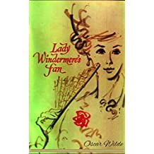 Lady Windermere's Fan [Illustrated edition] (English Edition)