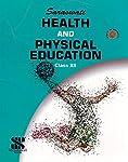 Saraswathi Health and Physical Education Class - 12 [Paperback] [Jan 01, 2016] V. K. Sharma ...