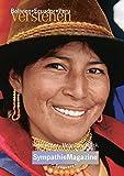 Bolivien-Ecuador-Peru verstehen: SympathieMagazin (SympathieMagazine) -