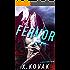 The Fervor: A Sinful Supes Novella (Red Crescent Book 1)