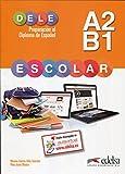 Preparacion al Dele escolar A2-B1. Claves libro. Con espansione online. Con CD. Per le Scuole superiori: Preparación al DELE escolar A2/B1 - libro del ... Preparación Al Dele Escolar - Nivel A2 - B1)