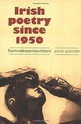 Irish Poetry Since 1950: From Stillness Into History