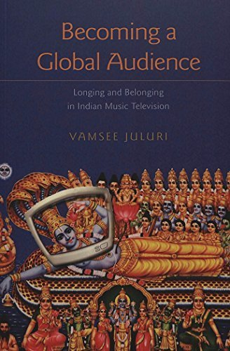 Becoming a Global Audience: Longing and Belonging in Indian Music Television (Intersections in Communications and Culture) by Vamsee Juluri (2003-10-03)