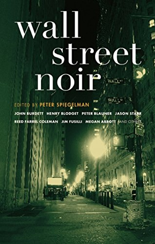 Wall Street Noir (Akashic Noir)