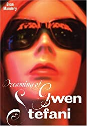 Dreaming of Gwen Stefani