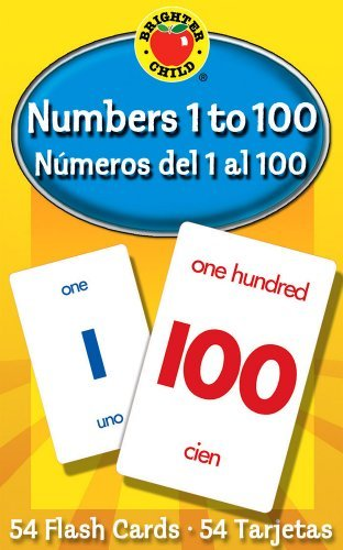 By School Specialty Publishing - Numbers 1 To 100 / Numeros del 1 al 100 (Brighter Child Flash Cards) (Crds)