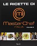 Scarica Libro Le ricette di MasterChef Italia 2 (PDF,EPUB,MOBI) Online Italiano Gratis