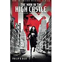 The Man in the High Castle (Tie-In) by Philip K. Dick (2015-11-17)