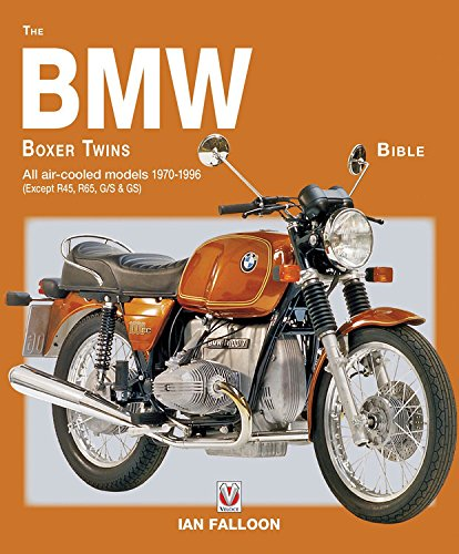 BMW Boxer Twins Bible 1970 - 1996 (Bible (Wiley)) por Ian Falloon