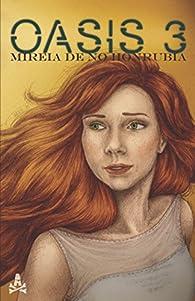 Oasis 3 par Mireia de No Honrubia