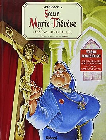 Marie Therese De France - Soeur Marie-Thérèse des Batignolles T1 -