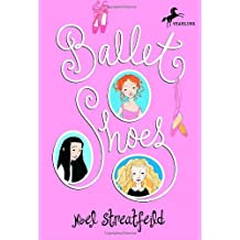Ballet Shoes (The Shoe Books) by Noel Streatfeild (1993) Paperback