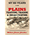My Sixty Years on the Plains: Trapping, Trading, and Indian Fighting (1905)