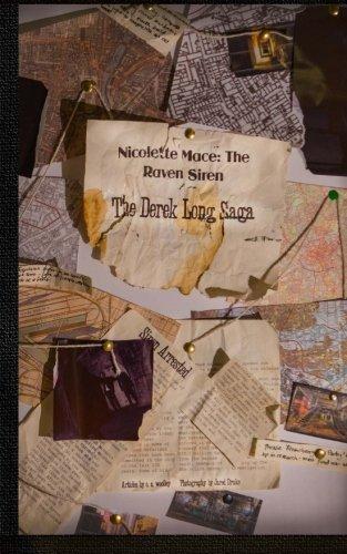 The Derek Long Saga: Nicolette Mace: The Raven Siren: Volume 3 by C S Woolley (2012-06-17)