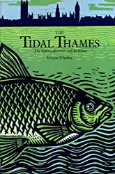 Tidal Thames: History of a River and Its Fishes