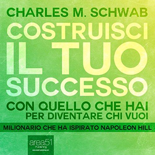 costruisci-il-tuo-successo-succeeding-with-what-you-have-con-quello-che-hai-per-diventare-chi-vuoi-w