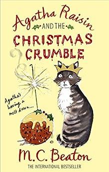 Agatha Raisin and the Christmas Crumble by [Beaton, M.C.]