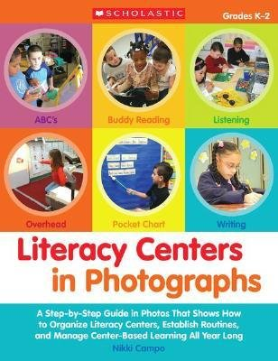 [(Literacy Centers in Photographs: Grades K-2: A Step-By-Step Guide in