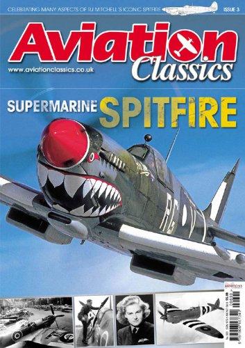 Aviation Classics 3: Supermarine Spitfire