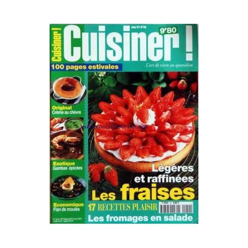 CUISINER [No 50] du 01/06/1997 - LES FRAISES - 17 RECETTES PLAISIR - LES FROMAGES EN SALADE - CREME AU CHEVRE - GAMBAS EPICEES - FLAN DE MOULES